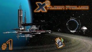 X3: Albion Prelude (Рассвет Альбиона) #1 - Вводная