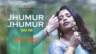 Sadia Tani - Jhumur Jhumur Borsha | ঝুমুর ঝুমুর বর্ষা | Eid Exclusive 2017 | Music Video