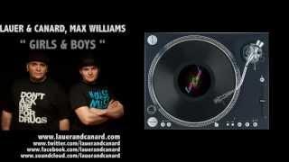 Lauer & Canard, Max Williams - Girls & Boys
