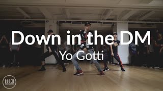 Down in the DM - Yo Gotti   Matt Steffanina Choreography