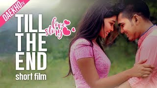 Till the End | Bangla Short film | Apple Ahmmed