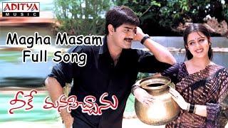 Magha Masam Full Song || Neeke Manasichanu Telugu Movie || Srikanth, Charmi