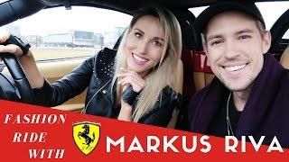 FERRARI FASHION RIDE with MARKUS RIVA // Episode 1 // Girl driving a Ferrari