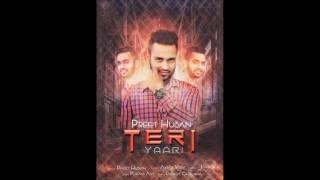 Teri Yaari   Preet Husan   Latest Punjabi Song 2016   Full Audio Song   Video Coming Soon