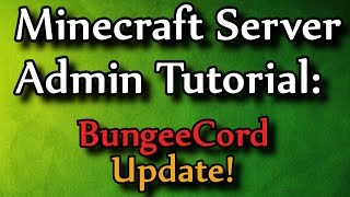 Minecraft Admin How-To: BungeeCord (Server network)