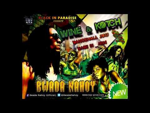 Xxx Mp4 Nouveauté Dancehall 2013 Bwada Nahoy Wine Kotch 3gp Sex