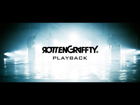 Xxx Mp4 ROTTENGRAFFTY – 「PLAYBACK」 Music Video YouTube Ver 3gp Sex