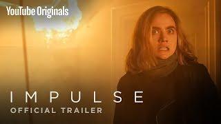Impulse | Official Trailer - YouTube Originals