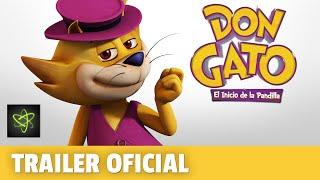 Don Gato El Inicio de la Pandilla Trailer Oficial