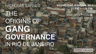 The Origins of Gang Governance in Rio de Janeiro