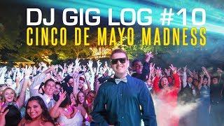 DJ Gig Log #10: CHS Prom - Cinco De Mayo Madness
