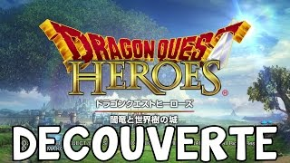 DECOUVERTE EPISODE 1 DRAGON QUEST HEROES - PS4 GAMEPLAY FR