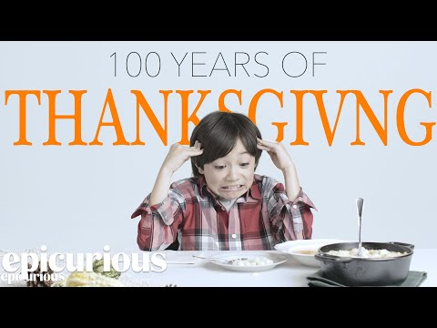 Kids Try 100 Years of Thanksgiving Dishes Bon Appetit