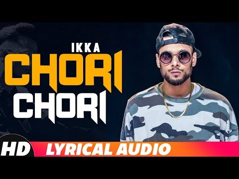 Xxx Mp4 Chori Chori Lyrical Audio Ikka Neetu Singh Dr Zeus Latest Punjabi Songs 2018 3gp Sex