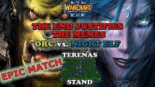 Grubby   Warcraft 3 The Frozen Throne   Orc vs. NE - The End Justifies the Memes - Terenas Stand