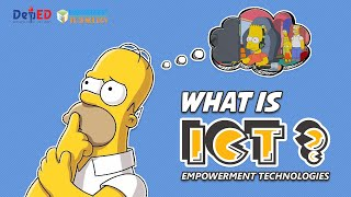 What is ICT ? - Empowerment Technologies K to 12