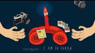 =首播=FS (Fuying &Sam)【I Am So Sorry】歌詞版MV