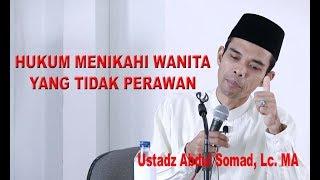 Hukum Menikahi wanita yang tidak perawan - Ustadz Abdul Somad, Lc. MA
