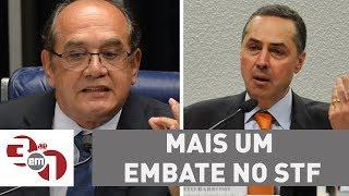 Gilmar Mendes e Barroso protagonizam mais um embate no STF