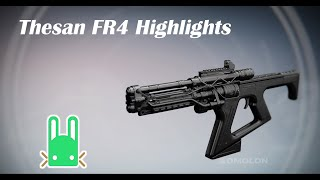 Theasan FR4 Highlights - Destiny [PvP]