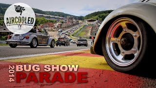 VW - Bug Show 2014 - Parade By Aircooled TV
