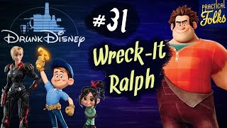 WRECK-IT RALPH ft. April Moreau (Drunk Disney #31)