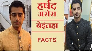 Beintehaa Actor ★★ HARSHAD ARORA UNKNOWN FACTS ★★ MUST WATCH ✔✔
