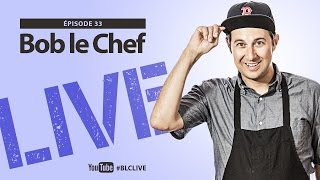 Bob le Chef LIVE! #33 Ariel Rebel