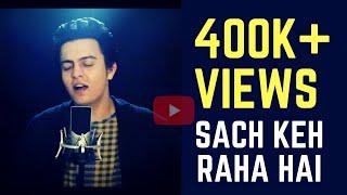 Sach Keh Raha Hai Deewana- Cover   Rehna Hai Tere Dil Mai   Pranay Bahuguna ft Amarjeet Singh