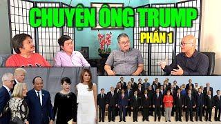 CHUYỆN ÔNG TRUMP (1): Gặp Thủ tướng VN Nguyễn Xuân Phúc, TT Nga Putin