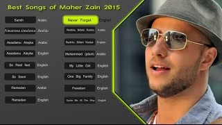 Maher Zain Best Songs 2015 - Soundtrack | اناشيد ماهر زين