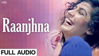 New Punjabi Romantic Love Song | Raanjhna | Bips Kay | Latest Punjabi Song 2017 | Saga Music