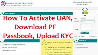 How To Activate UAN And Download Passbook, Update KYC On line 2017   Hindi Video  