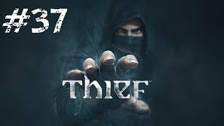 Let's Play Thief - Part 37