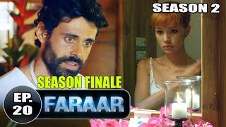 Faraar (2018) Episode 20 Full Hindi Dubbed | Hollywood To Hindi Dubbed Full