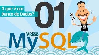 Curso MySQL #01 - O que é um Banco de Dados?