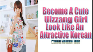 Become an Ulzzang Girl/Korean Girl - 3rd Formula [Affirmation+Frequency] - INSTANT RESULTS
