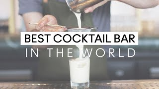 The Best Cocktail Bar in the World
