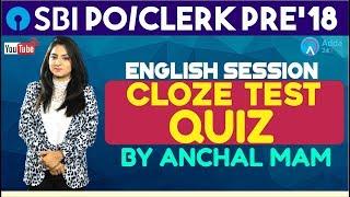 CLOZE TEST QUIZ  SBI PO/CLERK   English   Anchal Ma'am