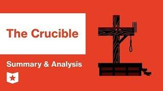 The Crucible by Arthur Miller | Summary & Analysis