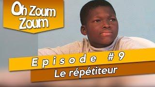 OH ZOUM ZOUM - Le répétiteur (Saison 3 Episode 9)