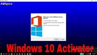 Windows 10 Activator Download KMS Activator 100% Working and Active Your Window