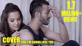 Like I'm Gonna Lose You(Cover)  - Priyanka Karki - Ayushman Joshi - Meghan Trainor