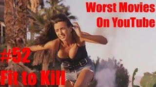 Worst Movies On YouTube #52-
