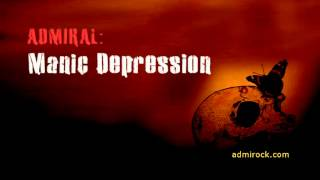 Manic Depression - Admiral