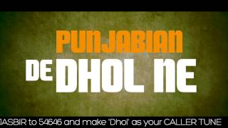 New Song 2014 | Dhol I Lyrics Video I Jasbir Jassi I ArtistAloud