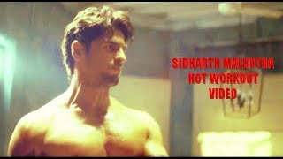 Sidharth Malhotra WORKOUT Scene