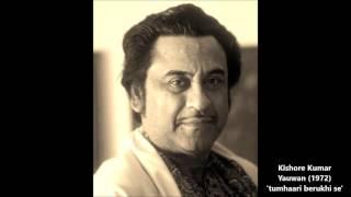 Kishore Kumar - Yauwan (1972) - 'tumhaari berukhi se'