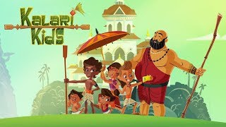 New Show - Kalari Kids by Green Gold Animation