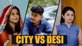 City Vs Desi Nishant Chaturvedi Ft The Rahul Sharma